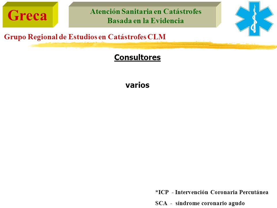 Consultores varios *ICP - Intervención Coronaria Percutánea