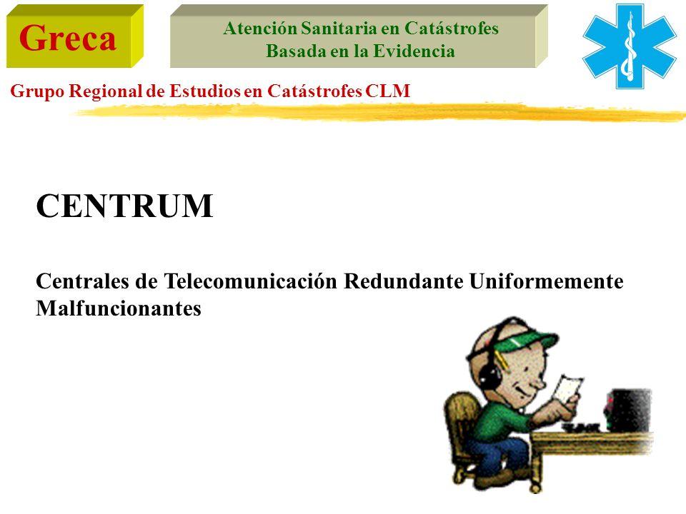 CENTRUM Centrales de Telecomunicación Redundante Uniformemente Malfuncionantes