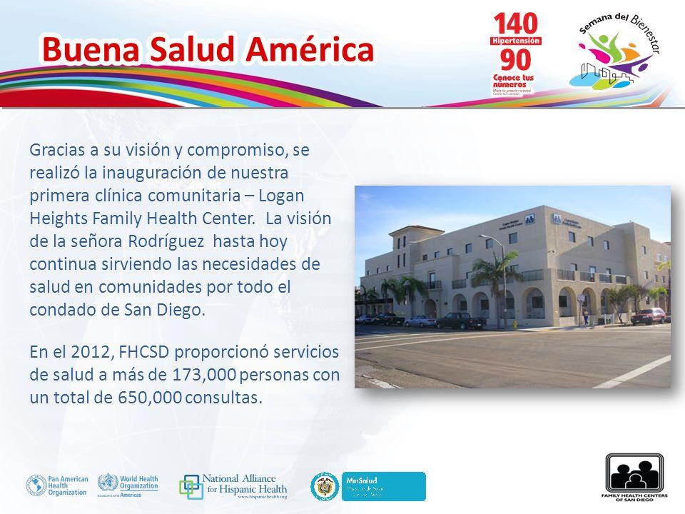 Gracias a su visión y compromiso, se realizó la inauguración de nuestra primera clínica comunitaria – Logan Heights Family Health Center. La visión de la señora Rodríguez hasta hoy continua sirviendo las necesidades de salud en comunidades por todo el condado de San Diego.