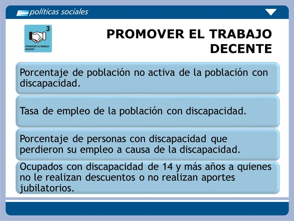 PROMOVER EL TRABAJO DECENTE