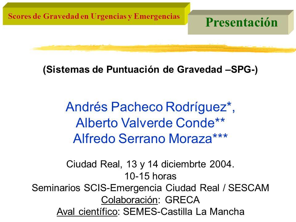 Andrés Pacheco Rodríguez*, Alberto Valverde Conde**