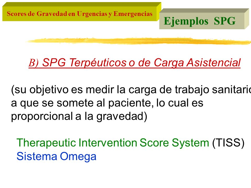 Therapeutic Intervention Score System (TISS) Sistema Omega