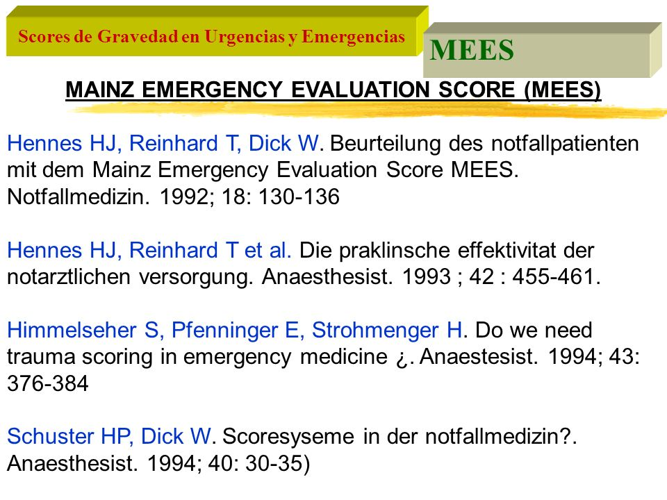 MAINZ EMERGENCY EVALUATION SCORE (MEES)