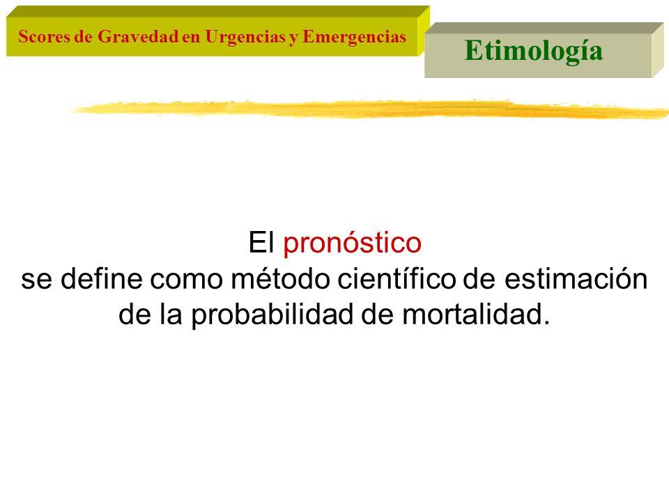 Etimología El pronóstico.