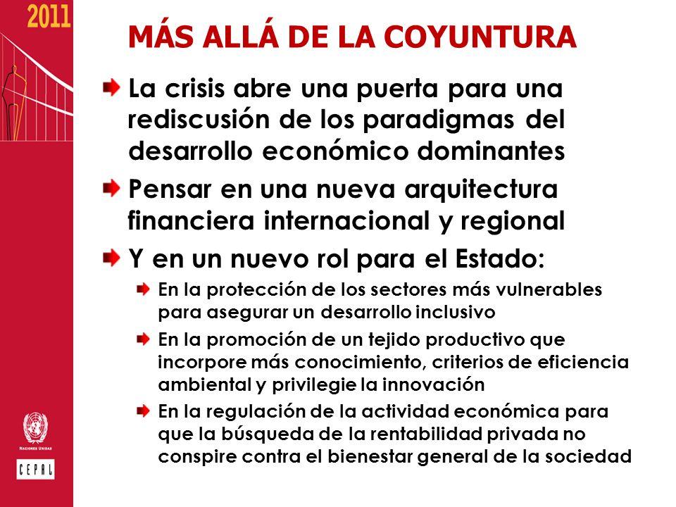 MÁS ALLÁ DE LA COYUNTURA