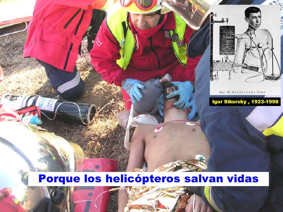 Porque los helicópteros salvan vidas