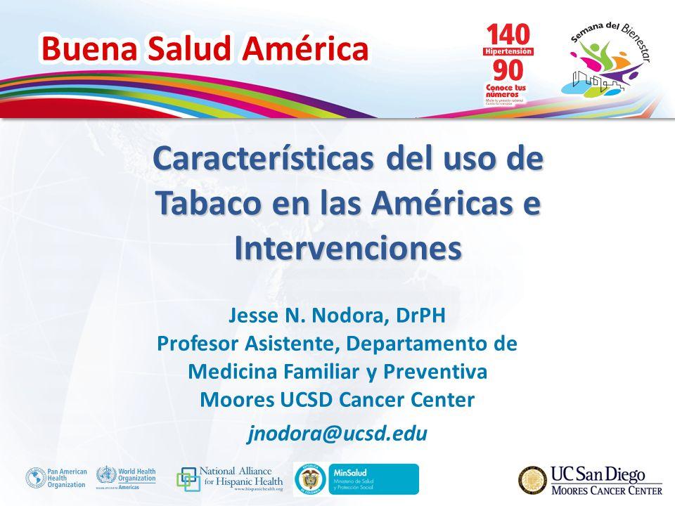 Características del uso de Tabaco en las Américas e Intervenciones