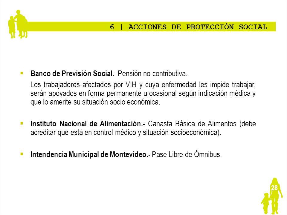 6 | ACCIONES DE PROTECCIÓN SOCIAL