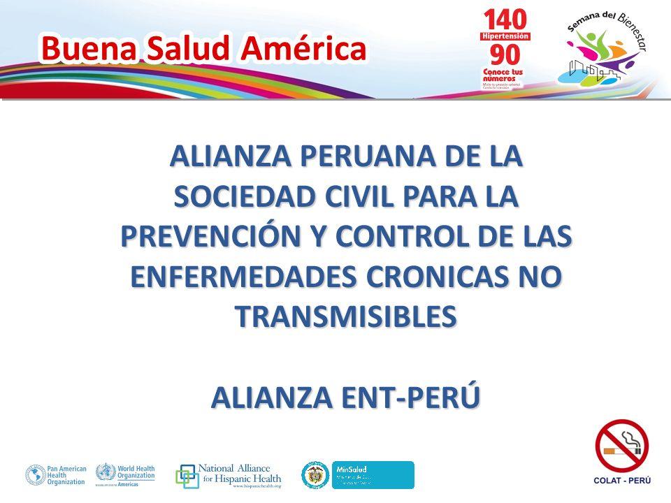 ALIANZA PERUANA DE LA SOCIEDAD CIVIL PARA LA PREVENCIÓN Y CONTROL DE LAS ENFERMEDADES CRONICAS NO TRANSMISIBLES ALIANZA ENT-PERÚ
