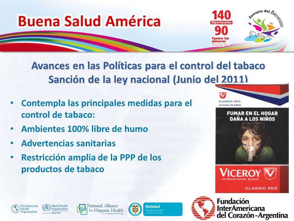 Avances en las Políticas para el control del tabaco Sanción de la ley nacional (Junio del 2011)