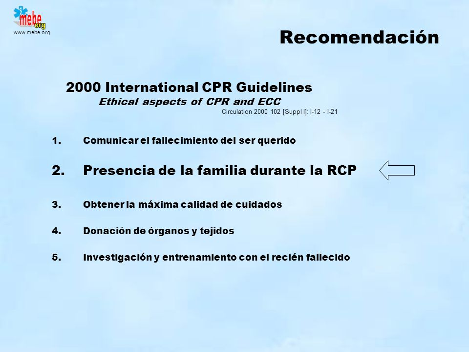 2000 International CPR Guidelines Ethical aspects of CPR and ECC