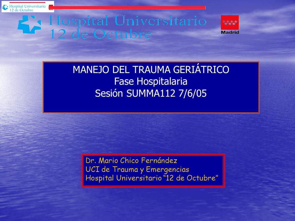 MANEJO DEL TRAUMA GERIÁTRICO Fase Hospitalaria