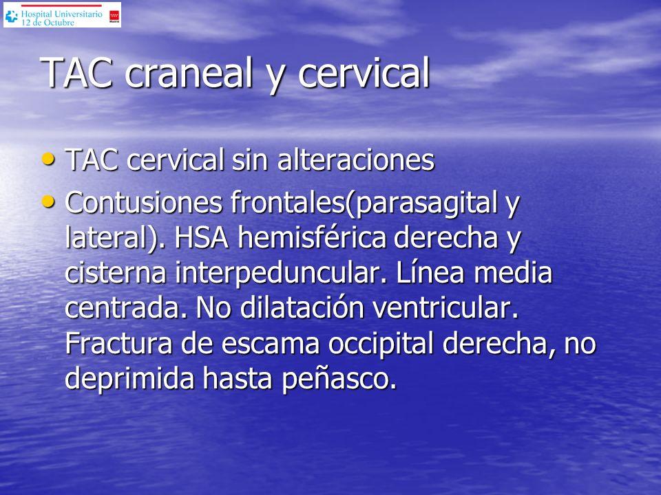 TAC craneal y cervical TAC cervical sin alteraciones
