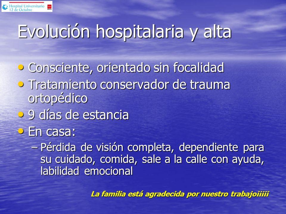 Evolución hospitalaria y alta