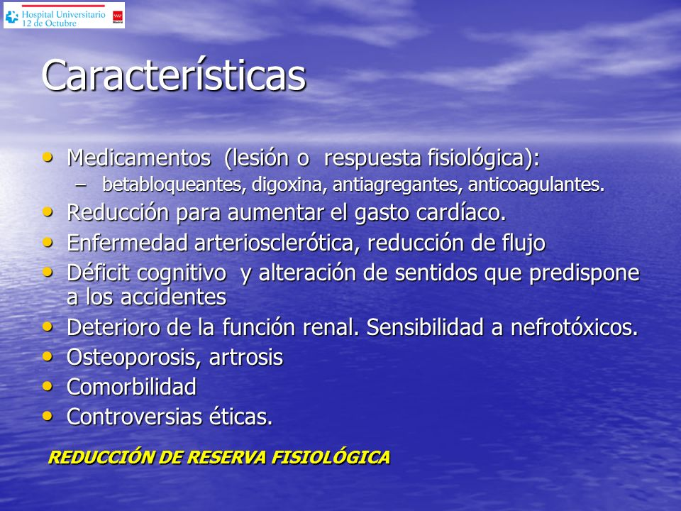 Características Medicamentos (lesión o respuesta fisiológica):