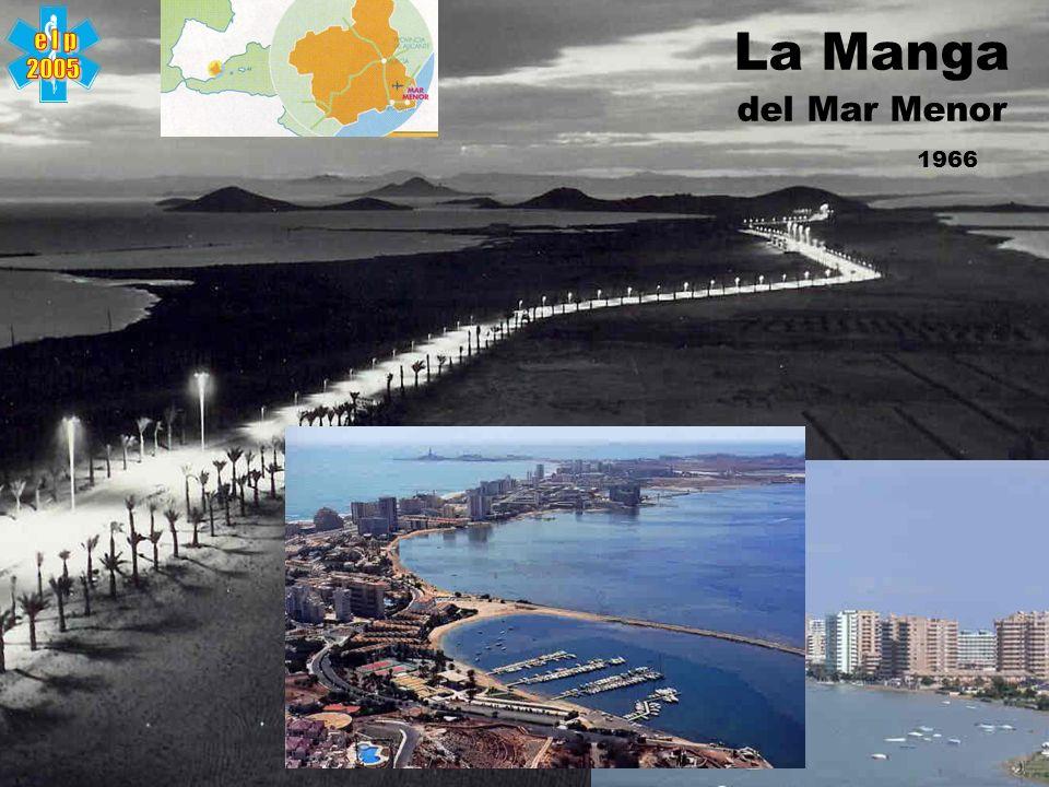 e l p 2005 La Manga del Mar Menor 1966
