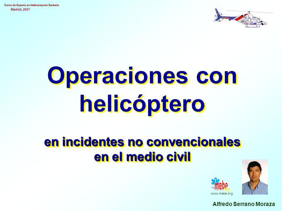 Operaciones con helicóptero en incidentes no convencionales en el medio civil