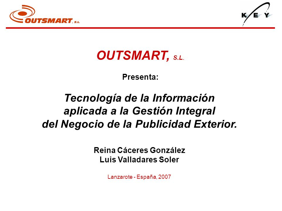 Tecnología de la Información aplicada a la Gestión Integral