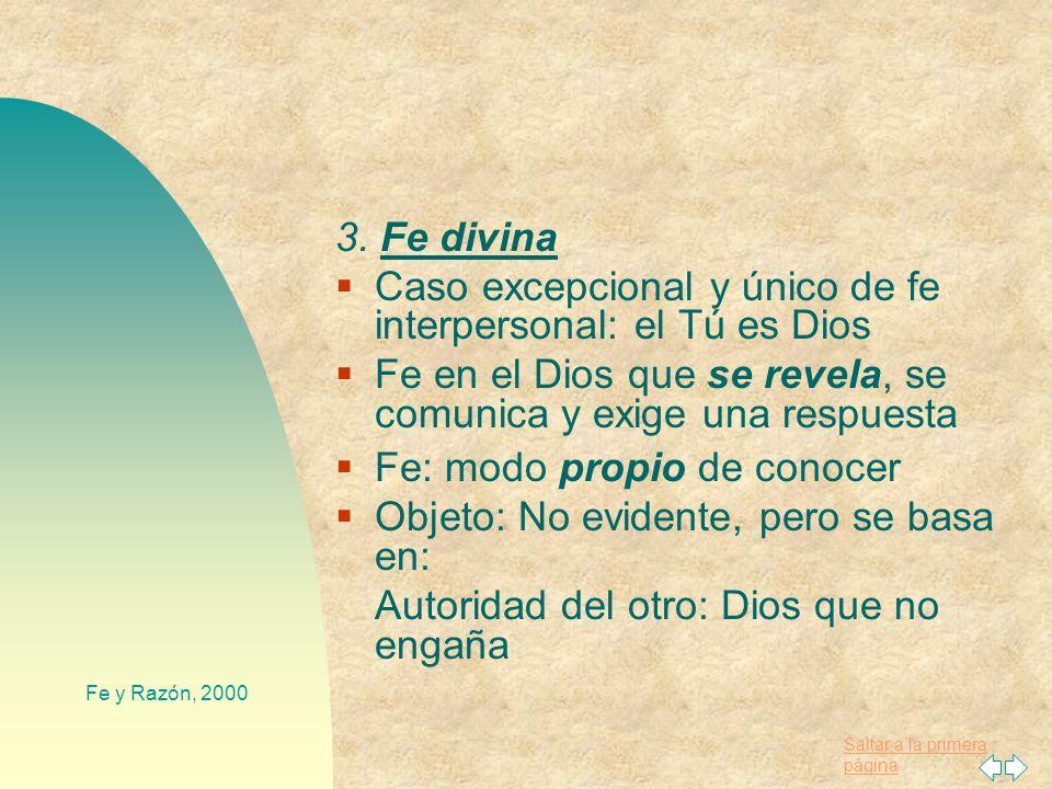 Caso excepcional y único de fe interpersonal: el Tú es Dios