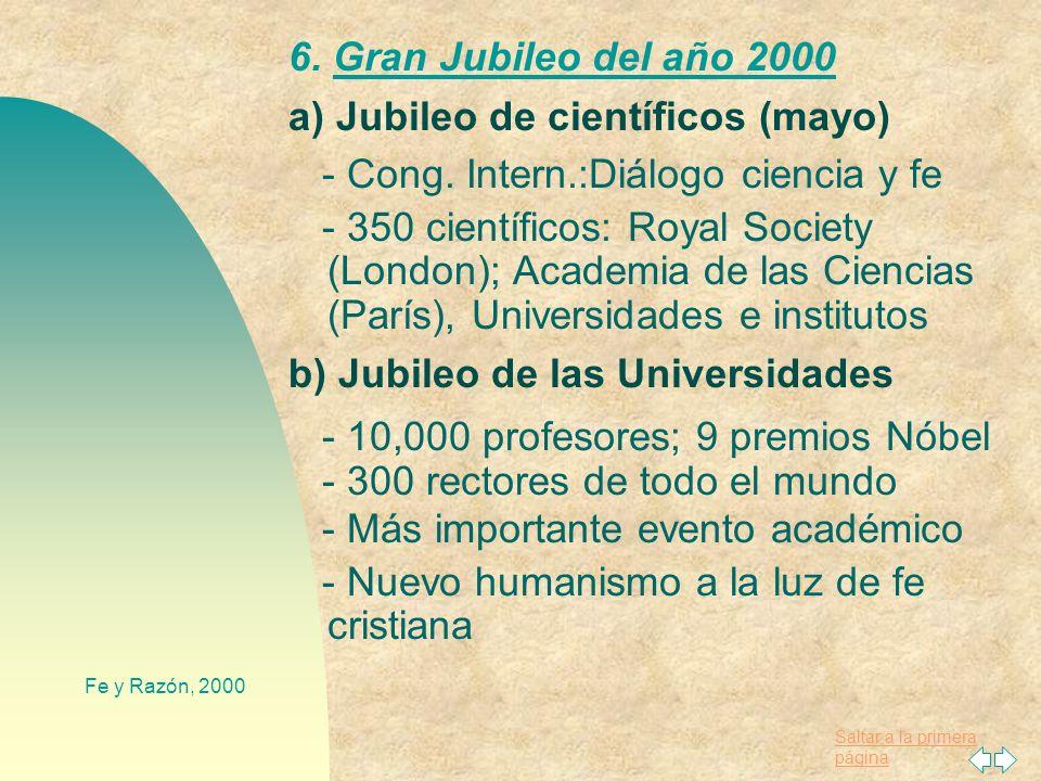 a) Jubileo de científicos (mayo) - Cong. Intern.:Diálogo ciencia y fe