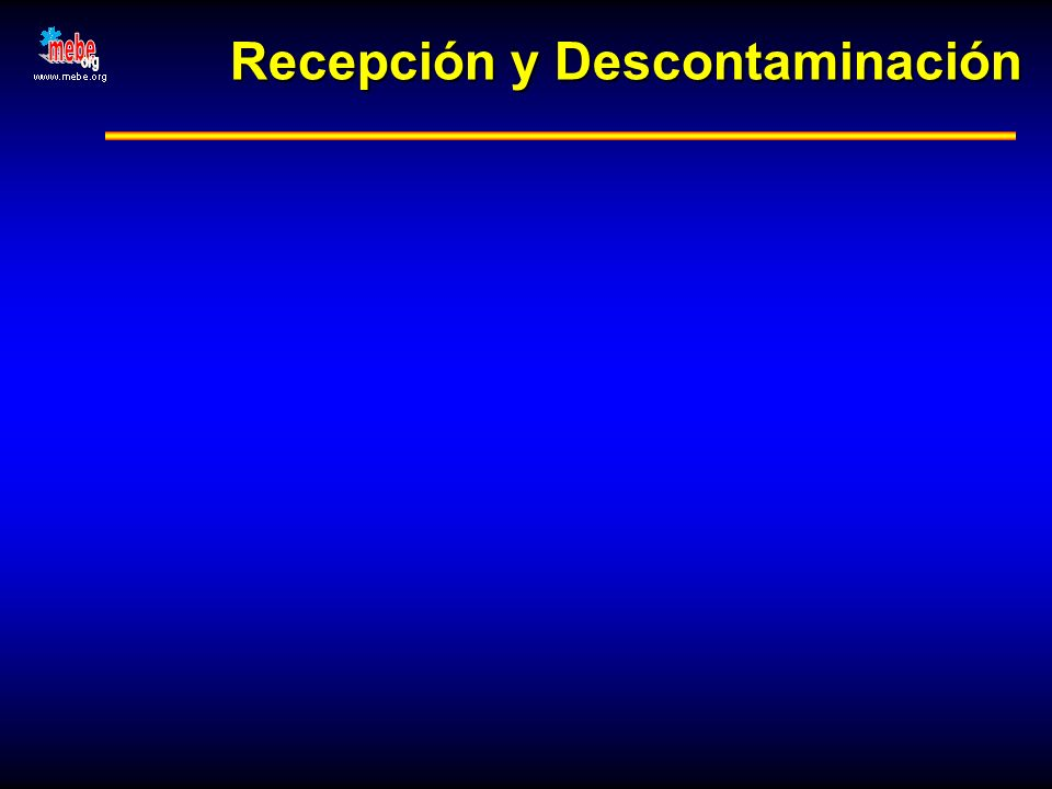Recepción y Descontaminación