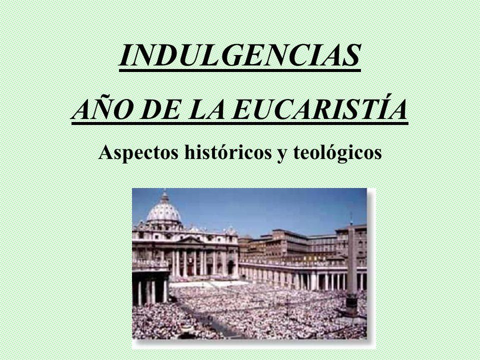 Aspectos históricos y teológicos