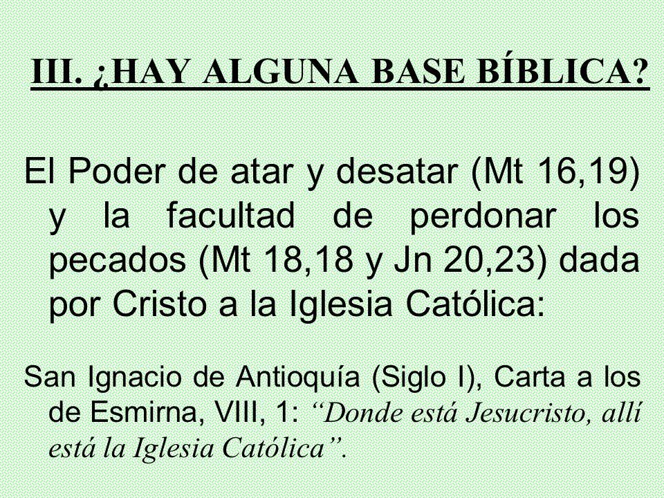 III. ¿HAY ALGUNA BASE BÍBLICA