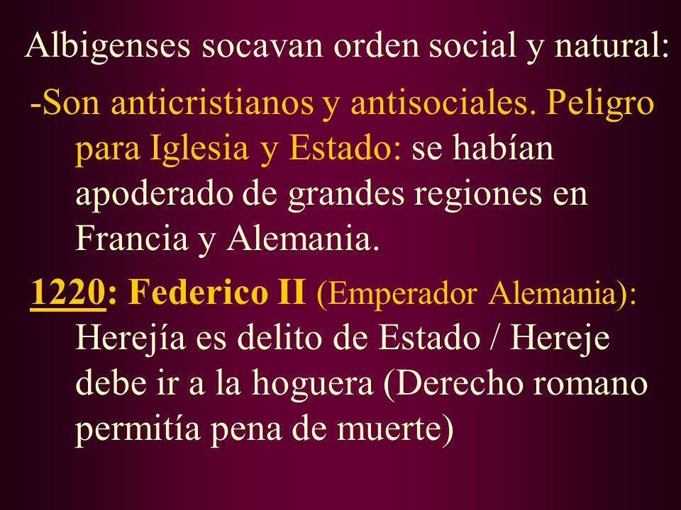 Albigenses socavan orden social y natural: