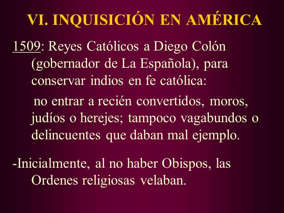 VI. INQUISICIÓN EN AMÉRICA
