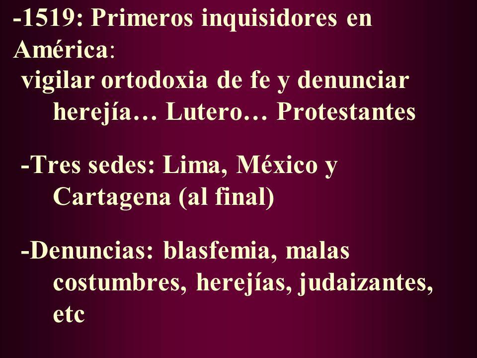 -1519: Primeros inquisidores en América:
