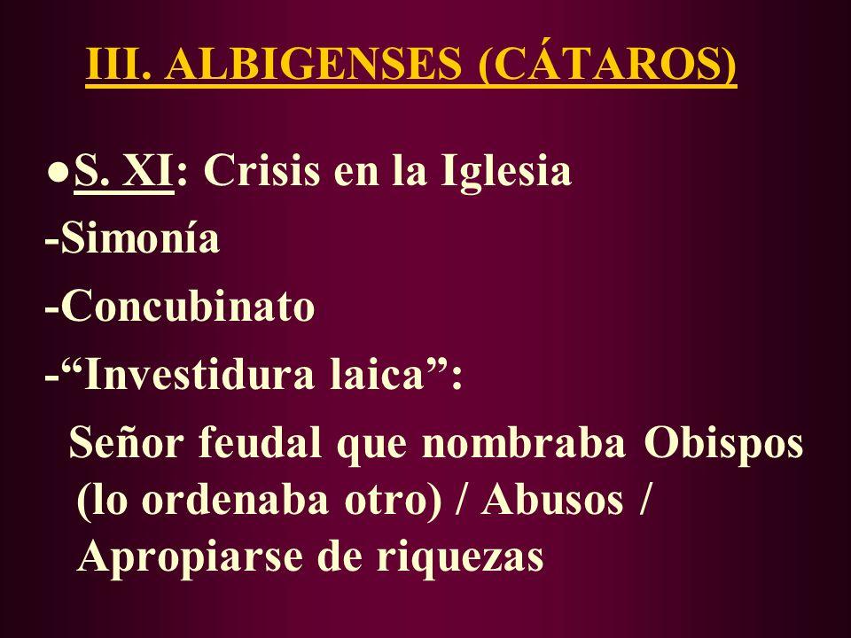 III. ALBIGENSES (CÁTAROS)