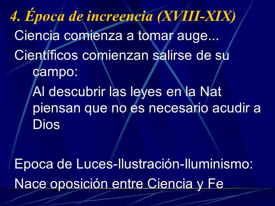 4. Época de increencia (XVIII-XIX)