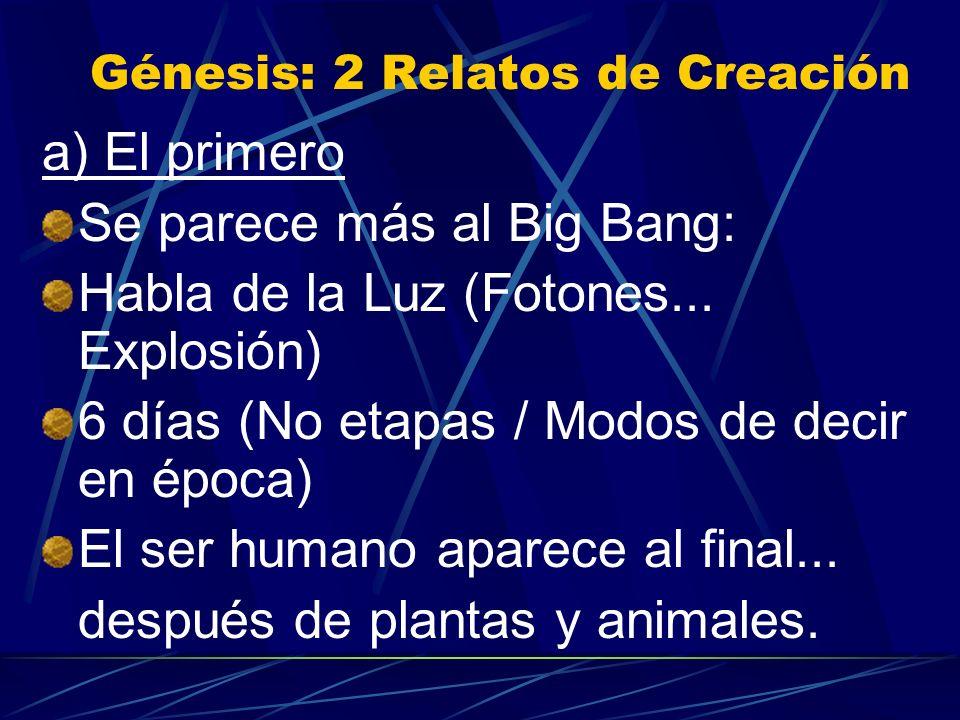 Génesis: 2 Relatos de Creación