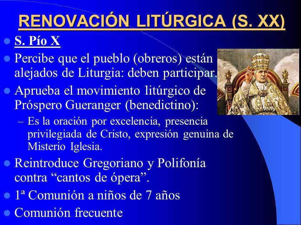 RENOVACIÓN LITÚRGICA (S. XX)