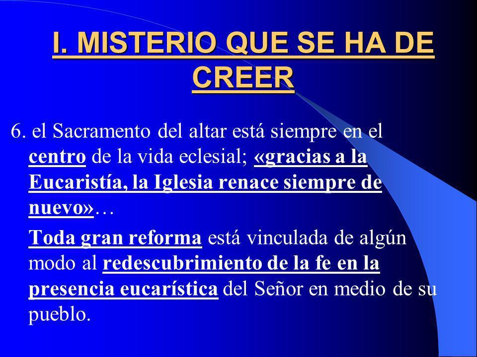 I. MISTERIO QUE SE HA DE CREER