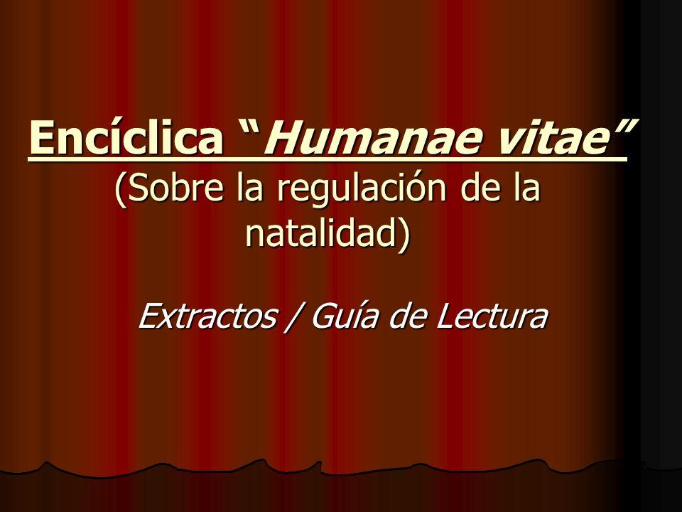 Encíclica Humanae vitae (Sobre la regulación de la natalidad)