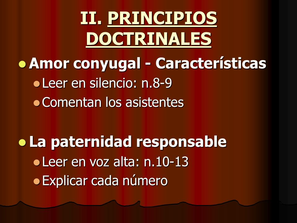 II. PRINCIPIOS DOCTRINALES