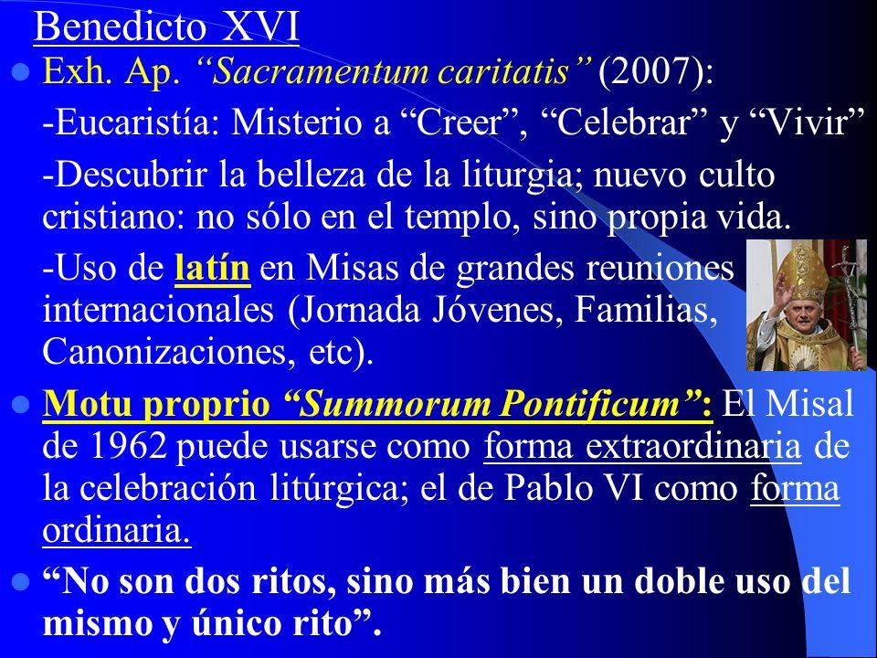 Benedicto XVI Exh. Ap. Sacramentum caritatis (2007):