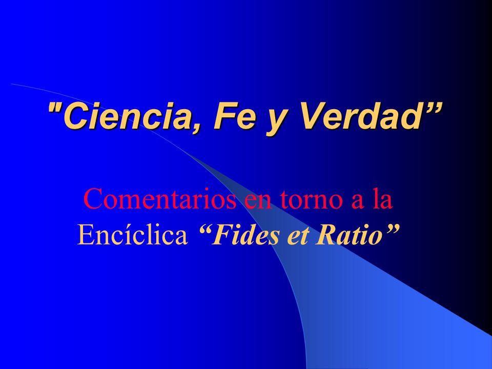 Comentarios en torno a la Encíclica Fides et Ratio