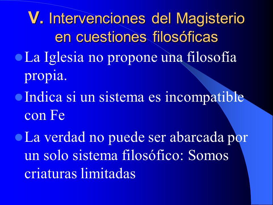 V. Intervenciones del Magisterio en cuestiones filosóficas