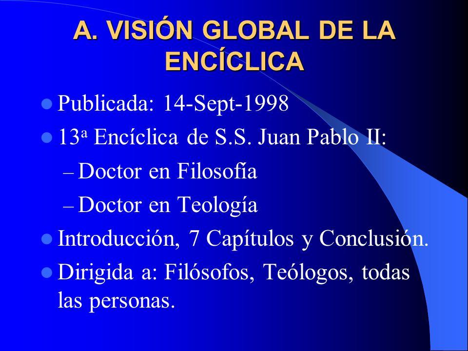 A. VISIÓN GLOBAL DE LA ENCÍCLICA