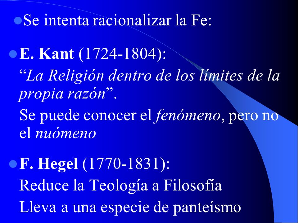 Se intenta racionalizar la Fe:
