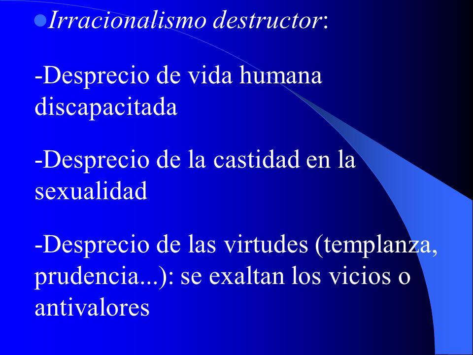 Irracionalismo destructor: