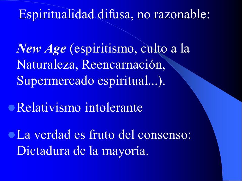 Espiritualidad difusa, no razonable: