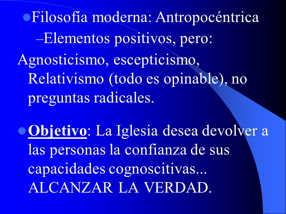 Filosofía moderna: Antropocéntrica