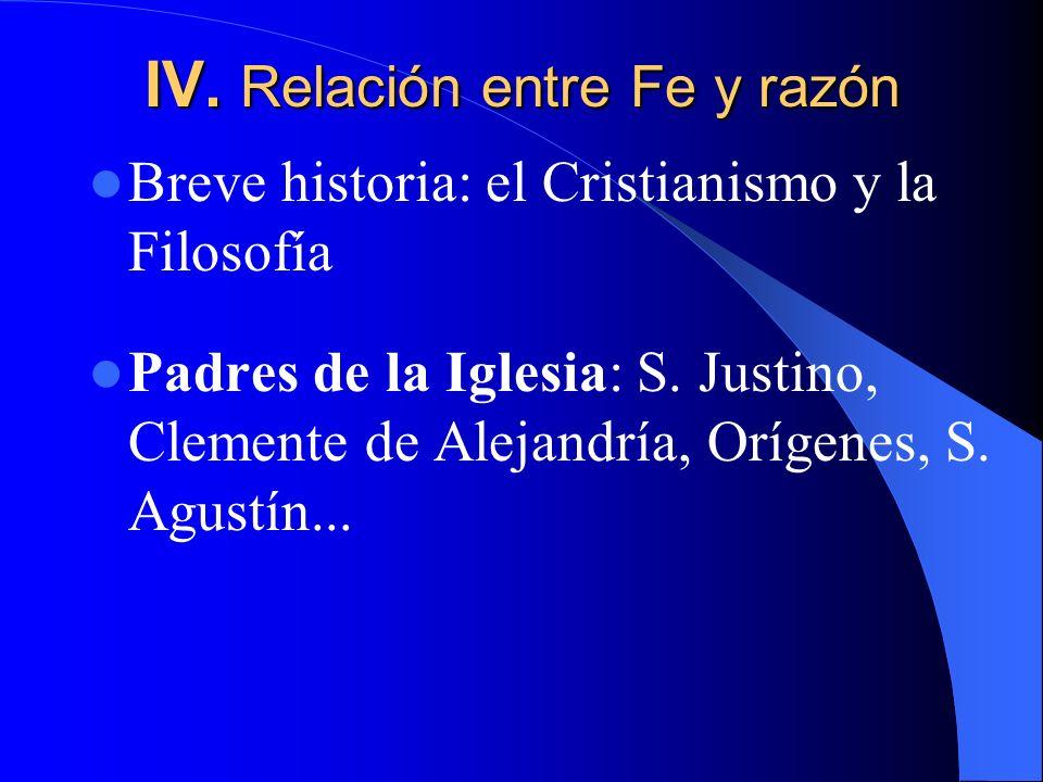 IV. Relación entre Fe y razón