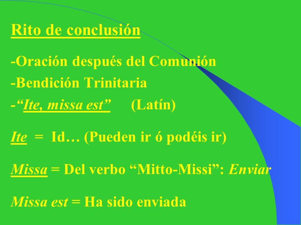 Rito de conclusión -Oración después del Comunión -Bendición Trinitaria