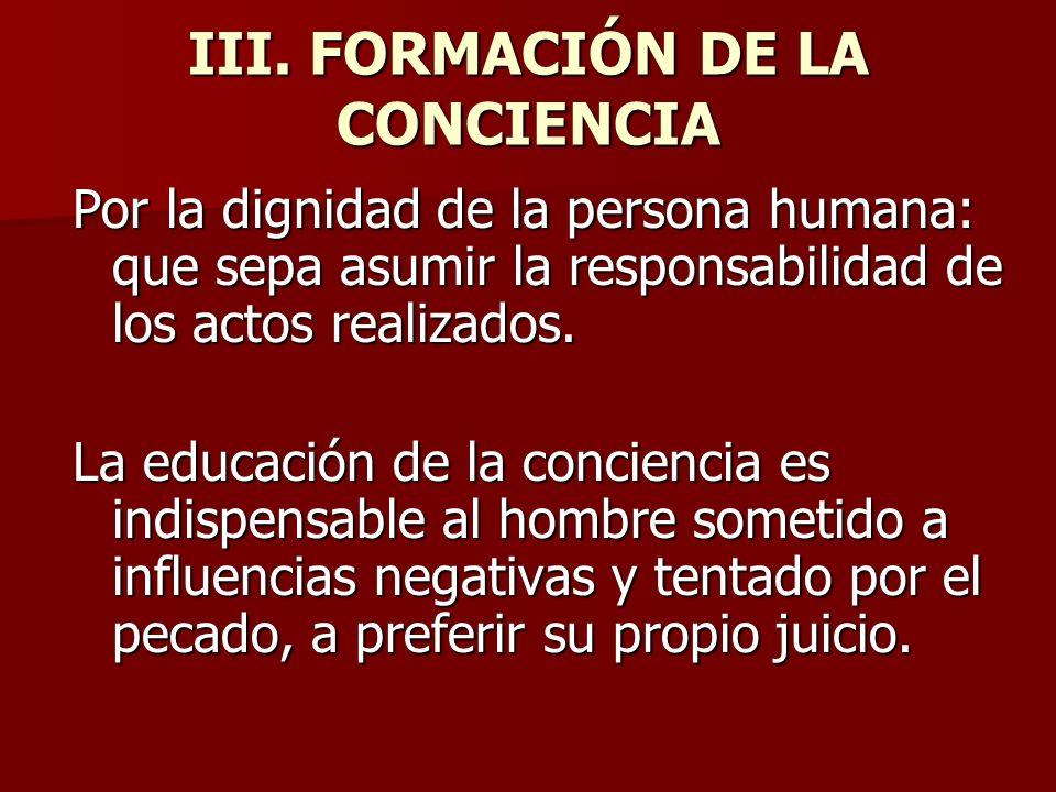 III. FORMACIÓN DE LA CONCIENCIA