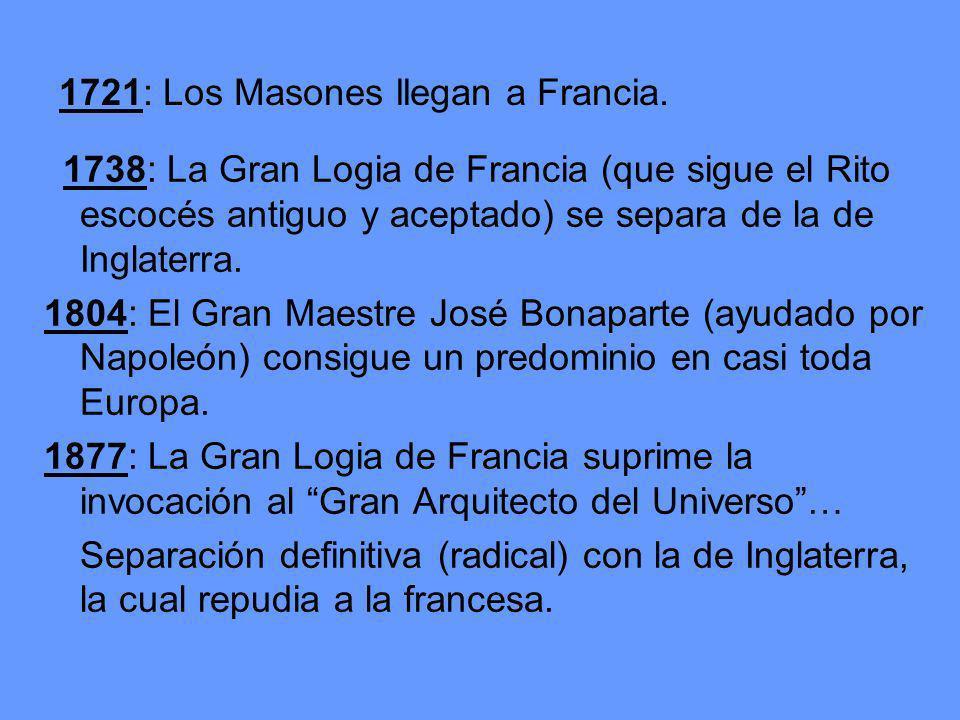1721: Los Masones llegan a Francia.