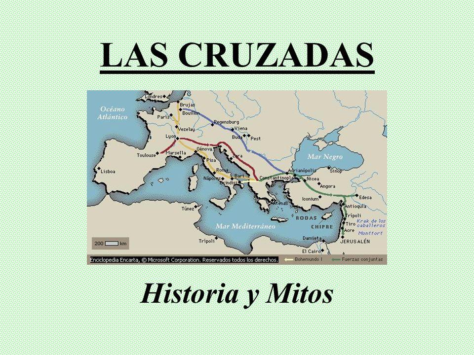 LAS CRUZADAS Historia y Mitos